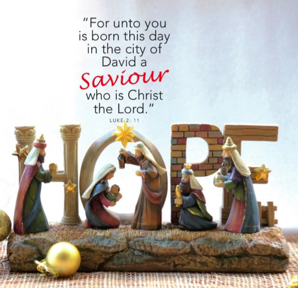 For unto you is born this day in the city of David a Saviour who is Christ the Lord. Luke 2:11